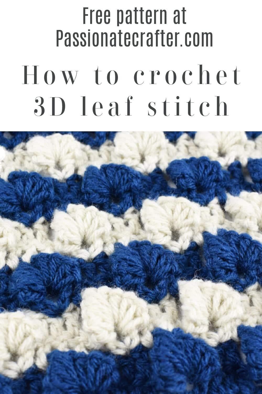 Crochet 3D leaf stitch